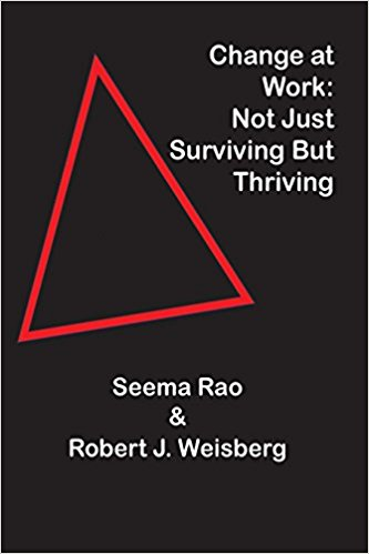 The cover of Change at Work: Not Just Surviving But Thriving